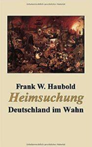 Das neue Buch von Frank W. Haubold